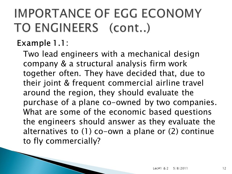 Example 1.1: Two lead engineers with a mechanical design company & a structural analysis firm work together often.