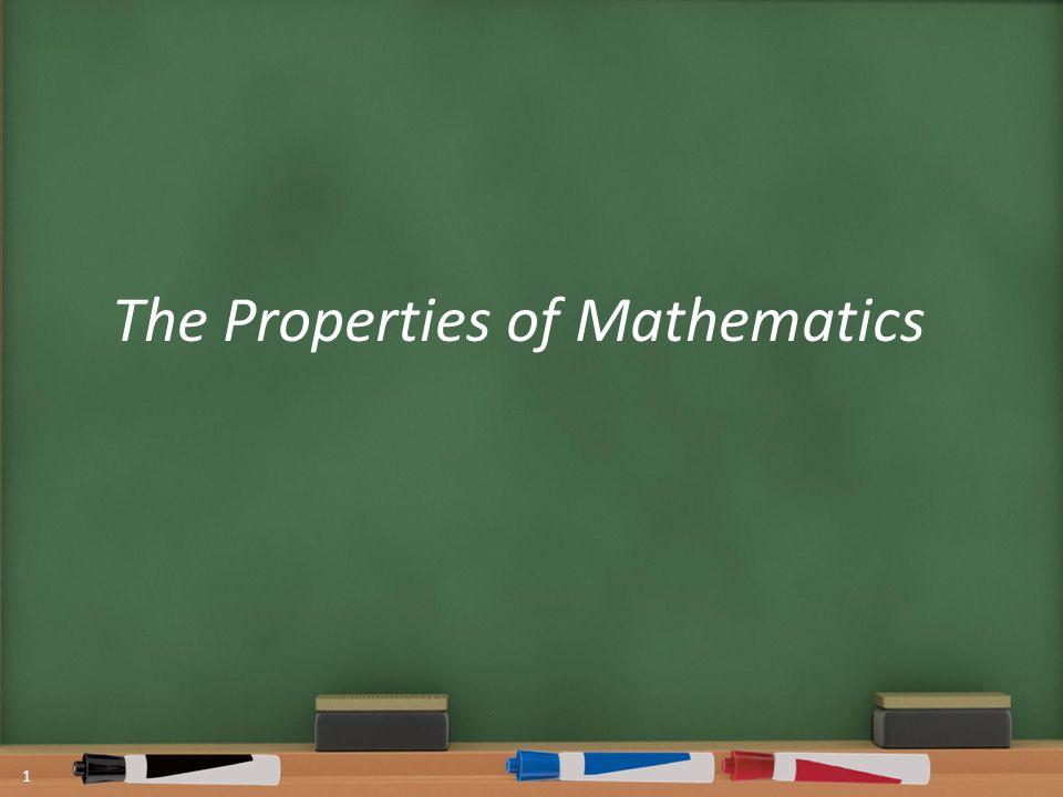 The Properties of Mathematics 1