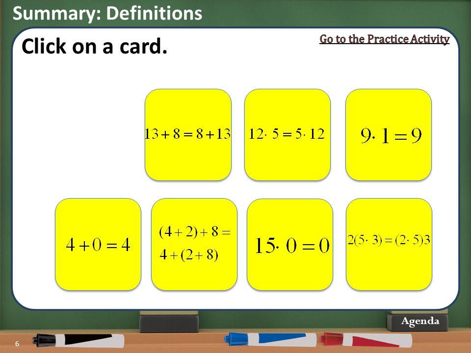 Summary: Definitions 6 Agenda Click on a card.
