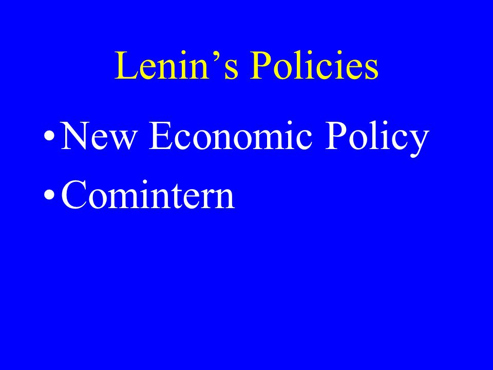 Lenin's Policies New Economic Policy Comintern