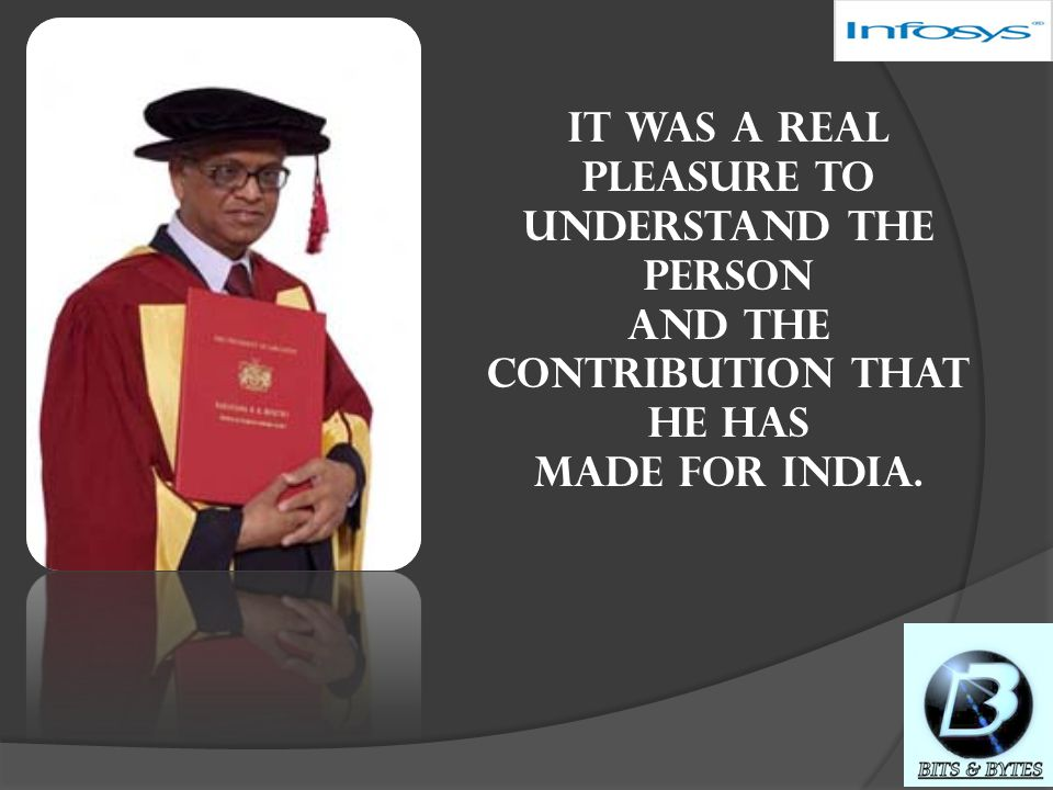 References  http://www.citehr.com/172996-sucess-story-infosys-n-murthy.html http://www.citehr.com/172996-sucess-story-infosys-n-murthy.html  http://en.wikipedia.org/wiki/N._R._Narayana_Murthyhttp://en.wikipedia.org/wiki/N._R._Narayana_Murthy  http://teck.in/narayana-murthys-childhood.html http://teck.in/narayana-murthys-childhood.html  http://www.iloveindia.com/indian-heroes/narayana-murthy.html http://www.iloveindia.com/indian-heroes/narayana-murthy.html  http://www.mapsofworld.com/referrals/computers/top-it-people/narayan- murthy.html http://www.mapsofworld.com/referrals/computers/top-it-people/narayan- murthy.html  http://www.seosolutionsindia.com/seo-news/narayana-murthy-sudha- murthy-rohan-murthy-akshta-murthy-rishi-sunak-hot-in-google-searches/ http://www.seosolutionsindia.com/seo-news/narayana-murthy-sudha- murthy-rohan-murthy-akshta-murthy-rishi-sunak-hot-in-google-searches/  http://visionias.wordpress.com/2007/07/24/learning-from-the-west-n-r- narayana-murthy/ http://visionias.wordpress.com/2007/07/24/learning-from-the-west-n-r- narayana-murthy/