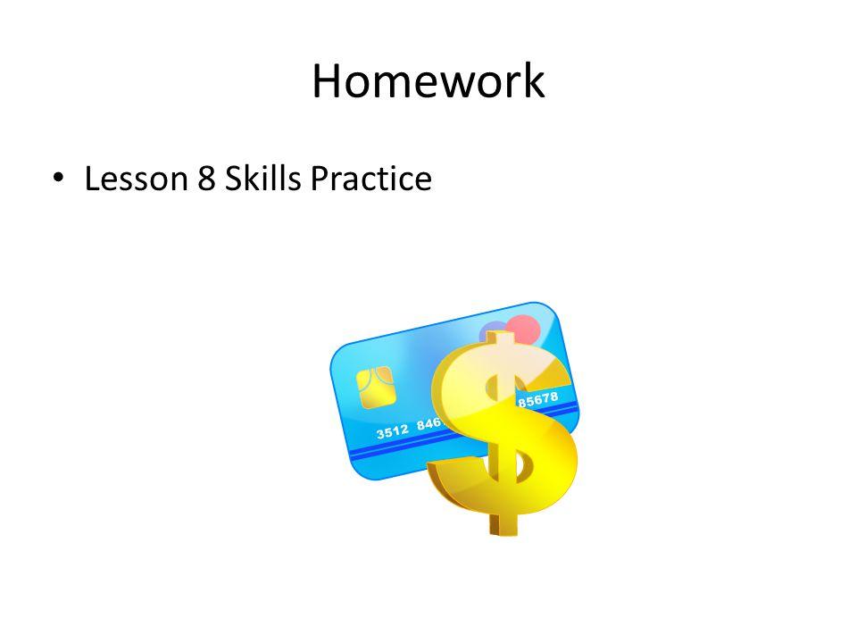 Homework Lesson 8 Skills Practice