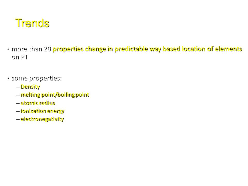 Trends more than 20 properties change in predictable way based location of elements on PT more than 20 properties change in predictable way based loca