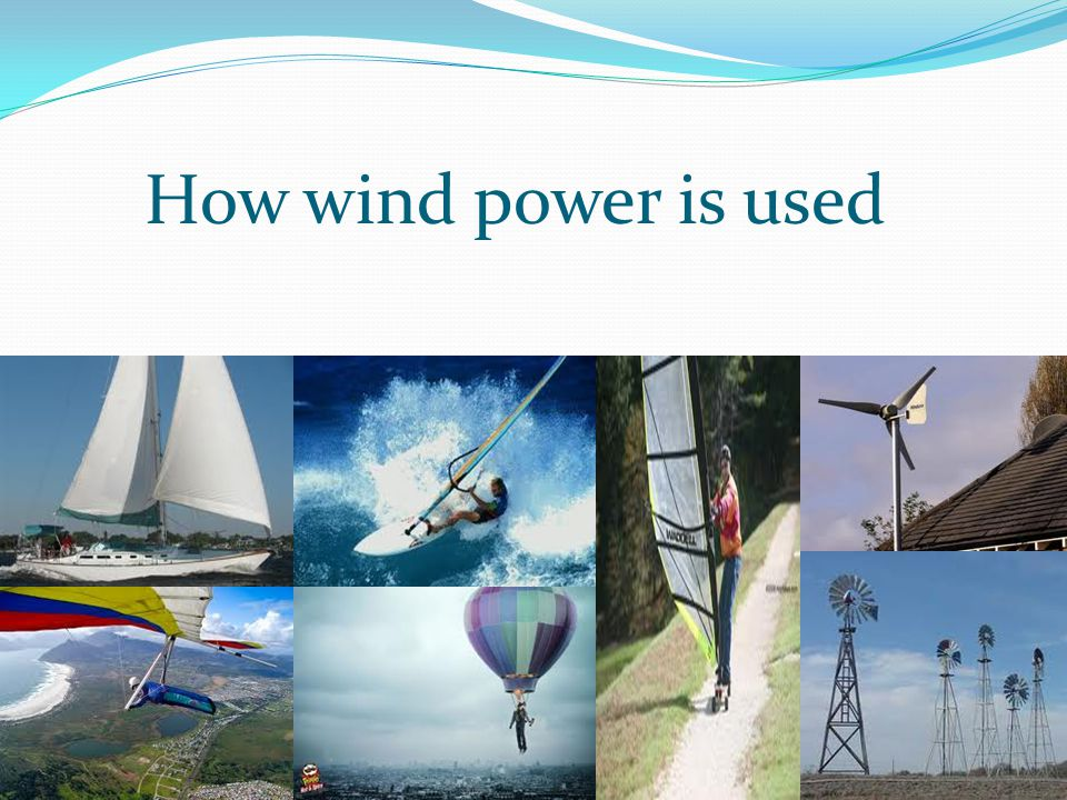 How wind power is used
