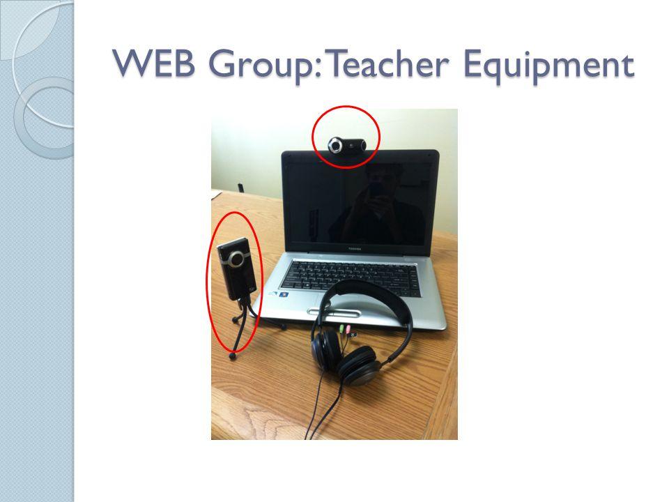WEB Group: Teacher Equipment