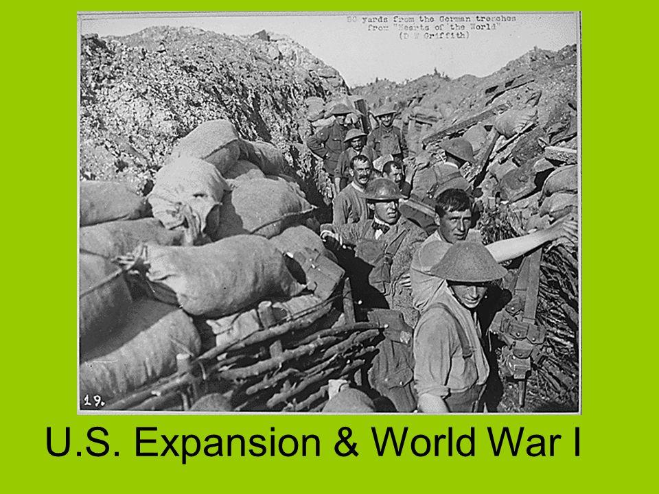 U.S. Expansion & World War I