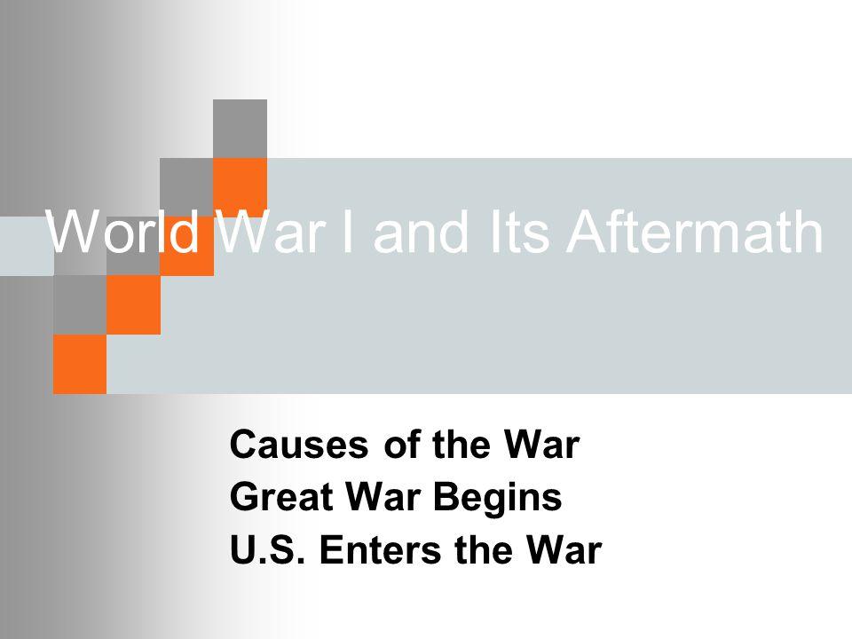 SSUSH15: The student will analyze the origins & impact of U.S. involvement in World War I.