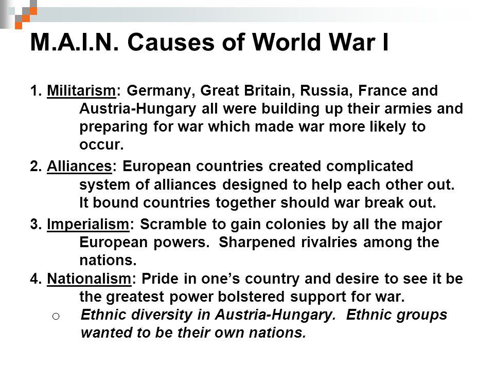 Alliances: these were made before WWI began Triple Entente  France  Russia  Great Britain Triple Alliance Austria-Hungary Germany Italy