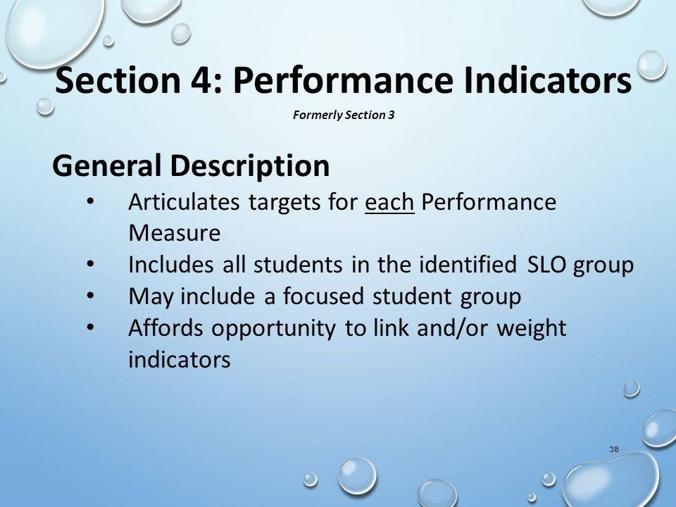 General Description Articulates targets for each Performance Measure Includes all students in the identified SLO group May include a focused student g
