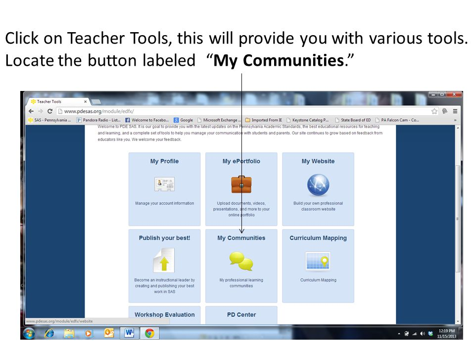 "Click on Teacher Tools, this will provide you with various tools. Locate the button labeled ""My Communities."""