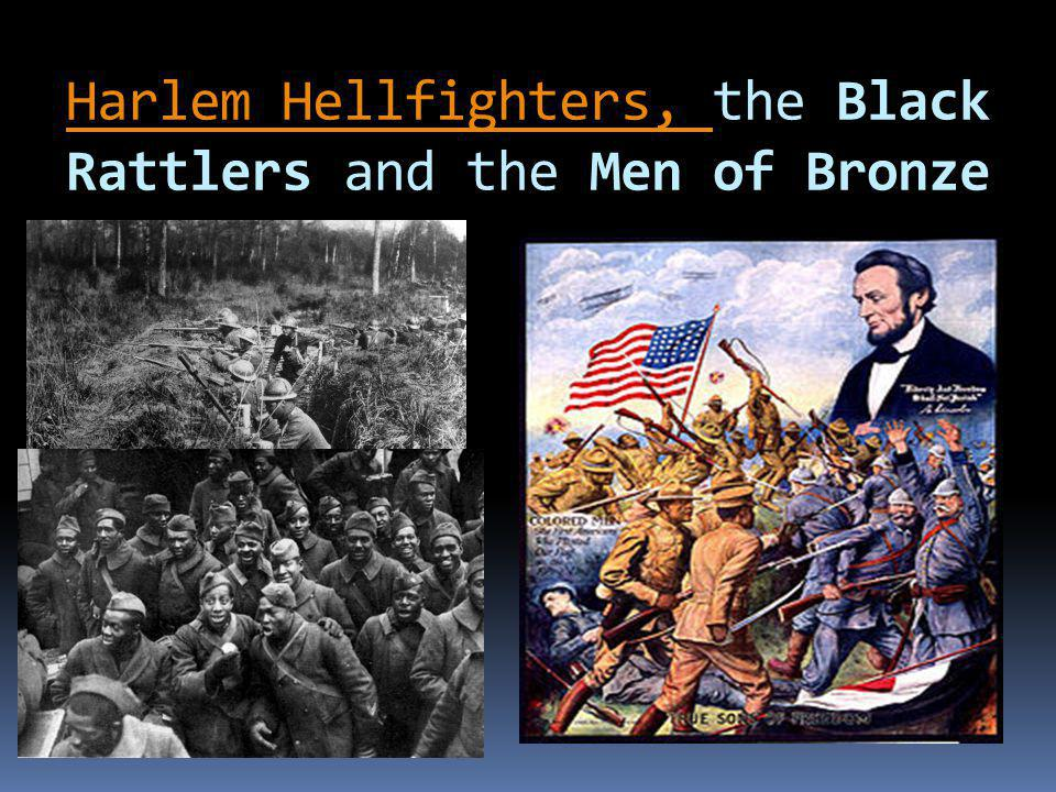 Harlem Hellfighters, Harlem Hellfighters, the Black Rattlers and the Men of Bronze