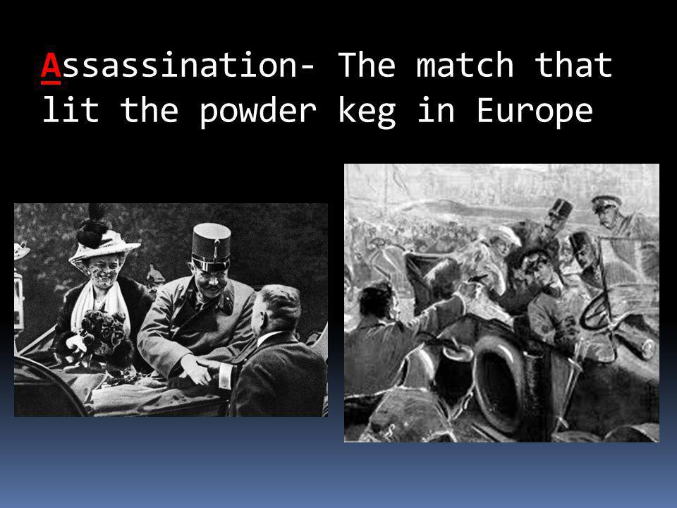 Assassination- The match that lit the powder keg in Europe