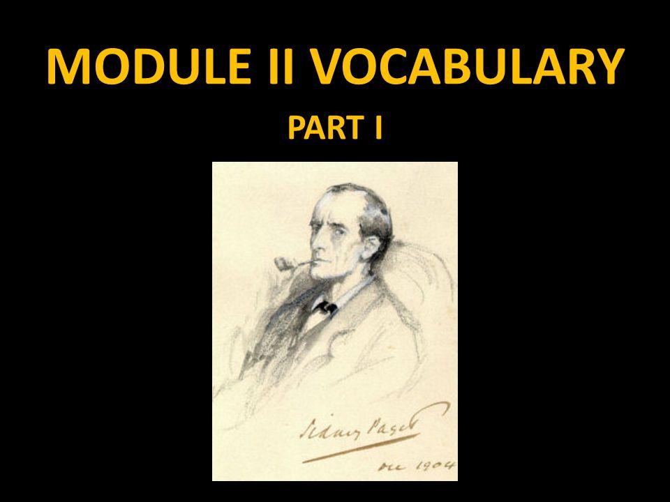 MODULE II VOCABULARY PART I
