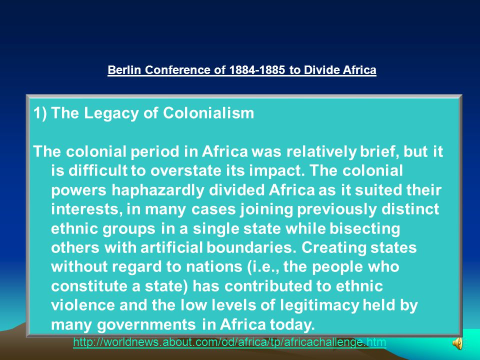 Berlin Conference of 1884-1885 to Divide Africa Top 10 Major Challenges Africa Faces Why is Africa so poor.