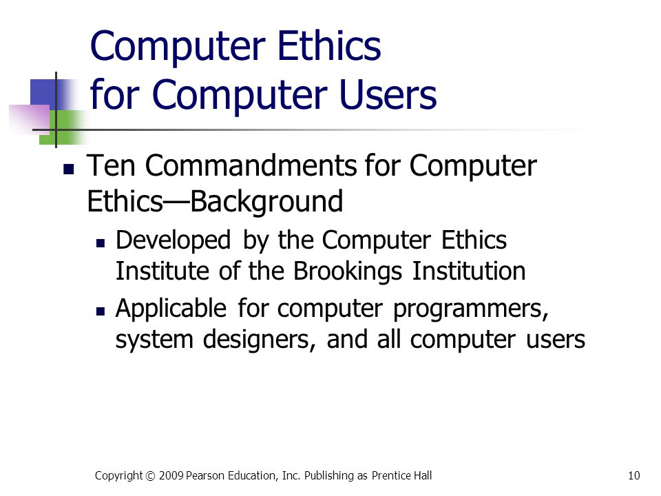 Computer Ethics for Computer Users Ten Commandments for Computer Ethics—Background Developed by the Computer Ethics Institute of the Brookings Institu
