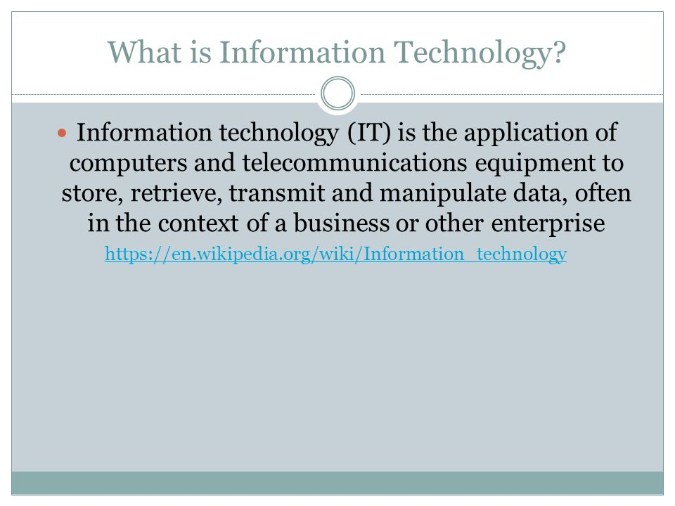 What is Information Technology.