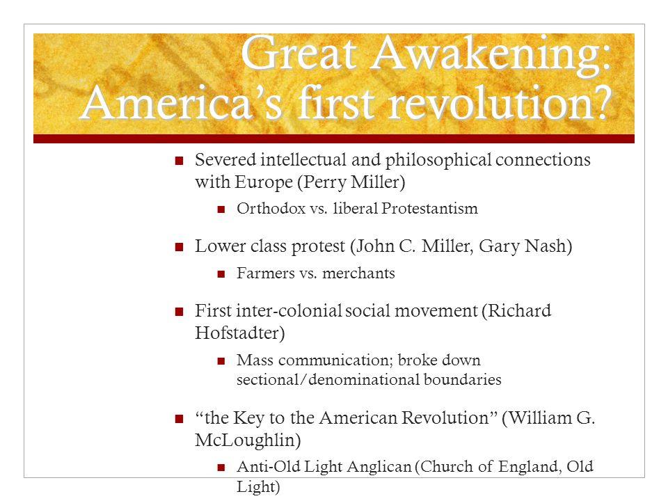 Great Awakening: America's first revolution.
