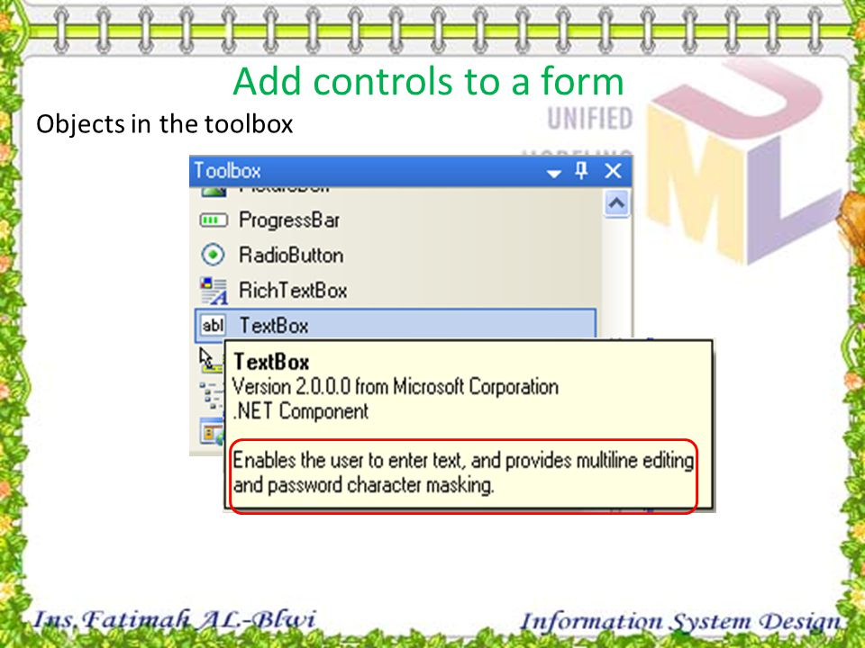 Add controls to a form Objects in the toolbox