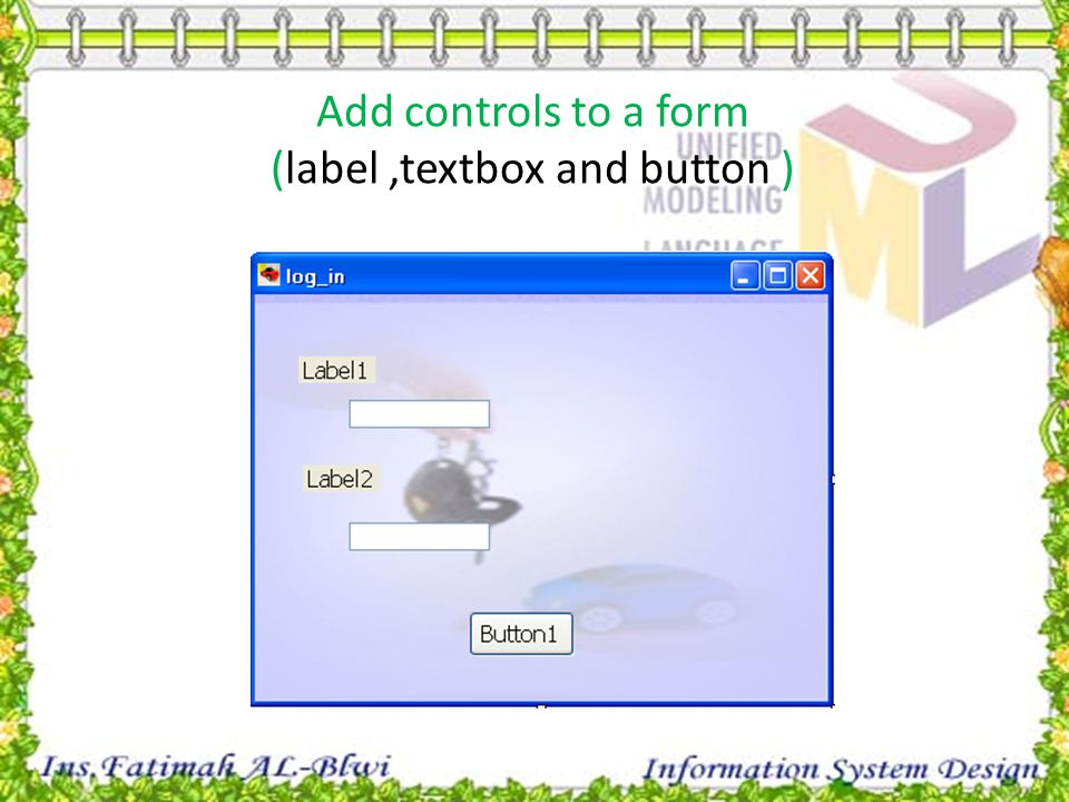 Add controls to a form (label,textbox and button )