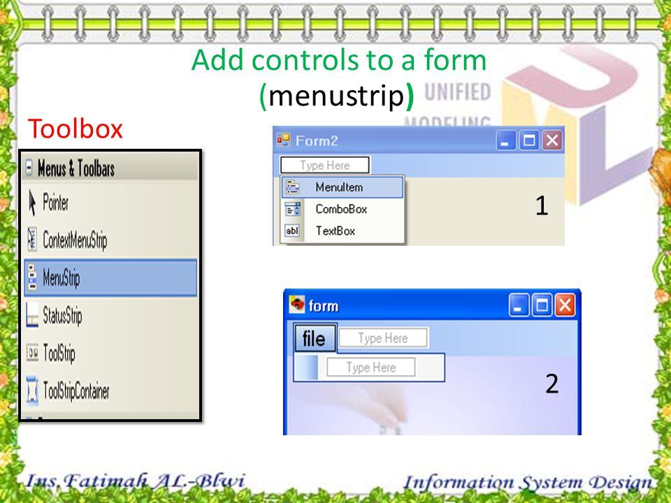 Toolbox 1 2 Add controls to a form (menustrip)