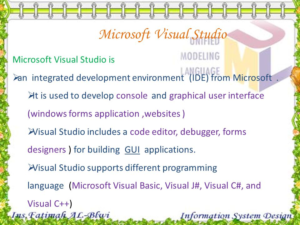 Microsoft Visual Studio is  an integrated development environment (IDE) from Microsoft.  It is used to develop console and graphical user interface