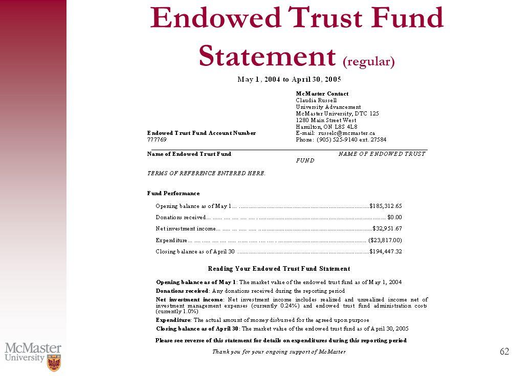 62 Endowed Trust Fund Statement (regular)