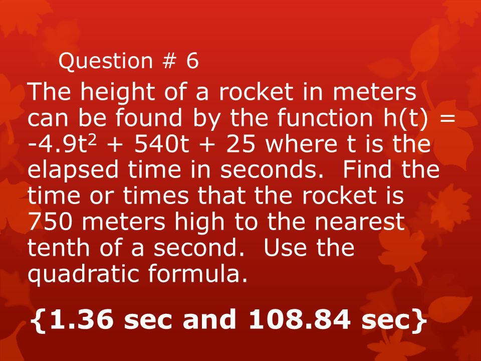 Question # 7 Solve using the quadratic formula 7 –8x 2 = 6x + 16