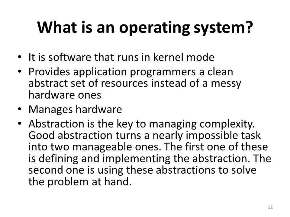 What is an operating system.