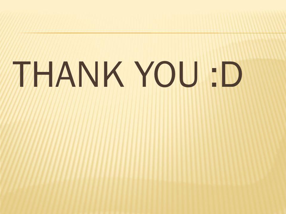 THANK YOU :D