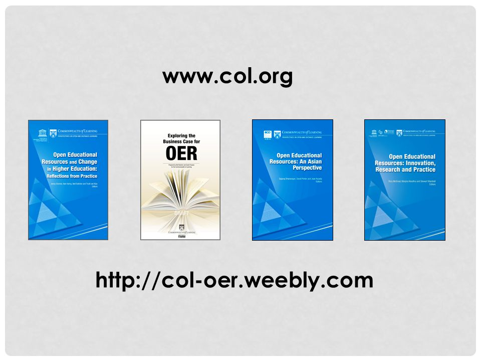 www.col.org http://col-oer.weebly.com