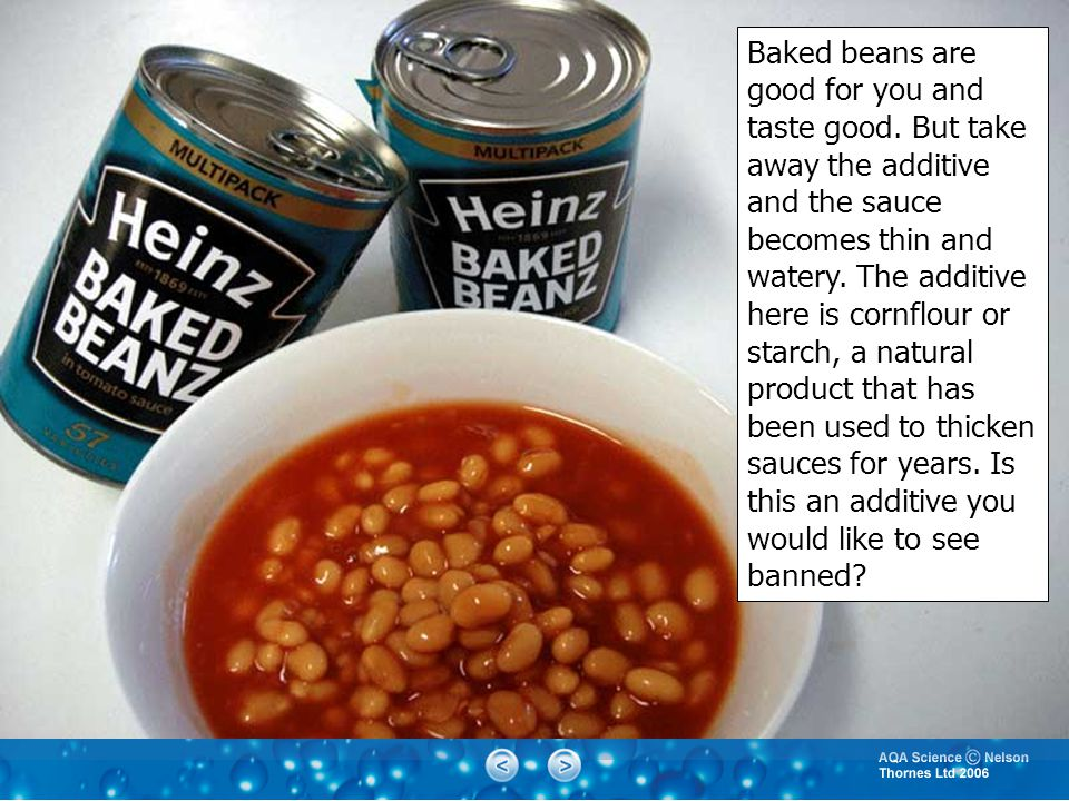 Baked beans are good for you and taste good.