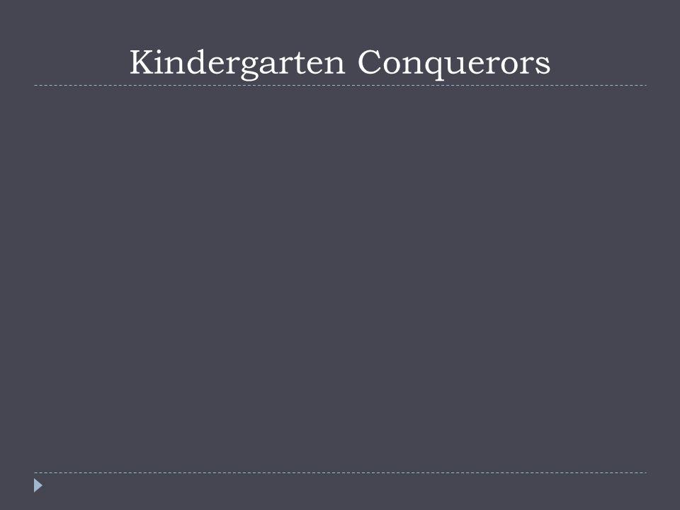 Kindergarten Conquerors