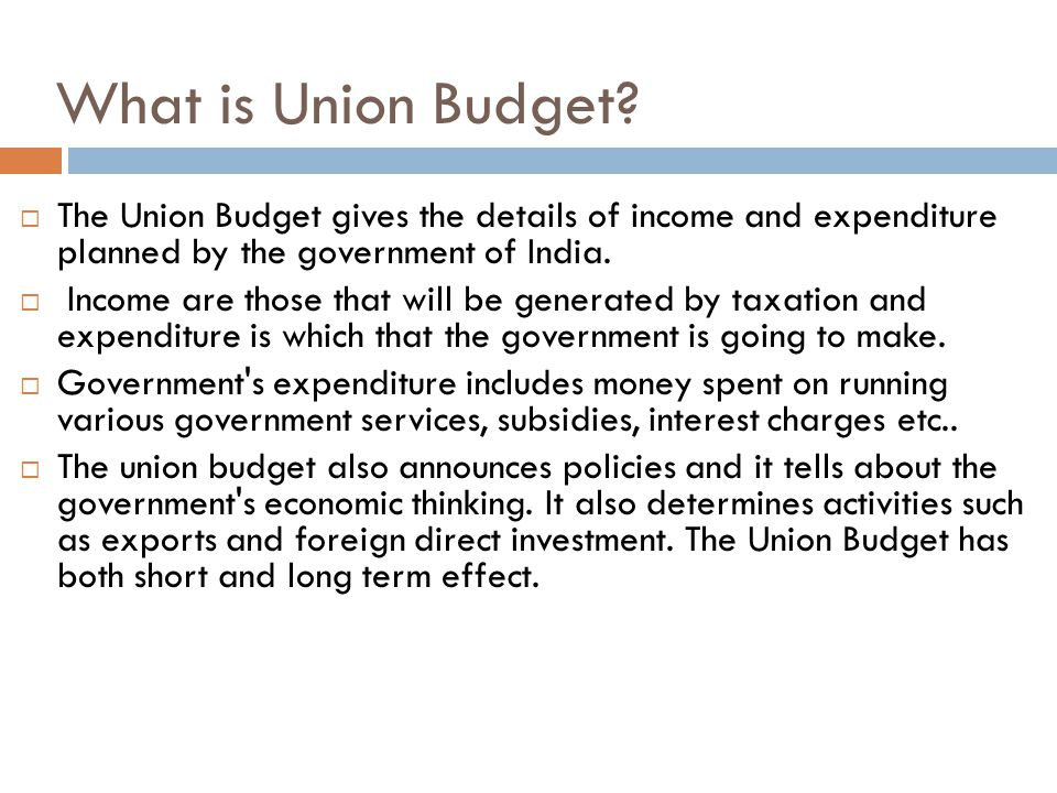 What is Union Budget.