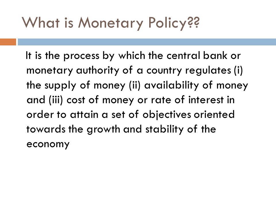 What is Monetary Policy?.