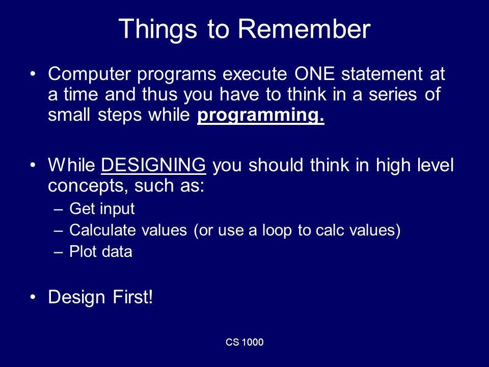 CS 1000 Write a While loop.
