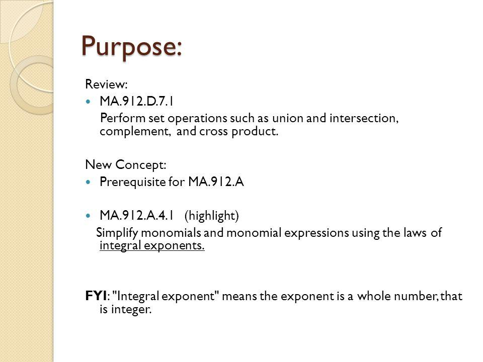Purpose: Review: MA.912.D.7.1 Perform set operations such as union and intersection, complement, and cross product.