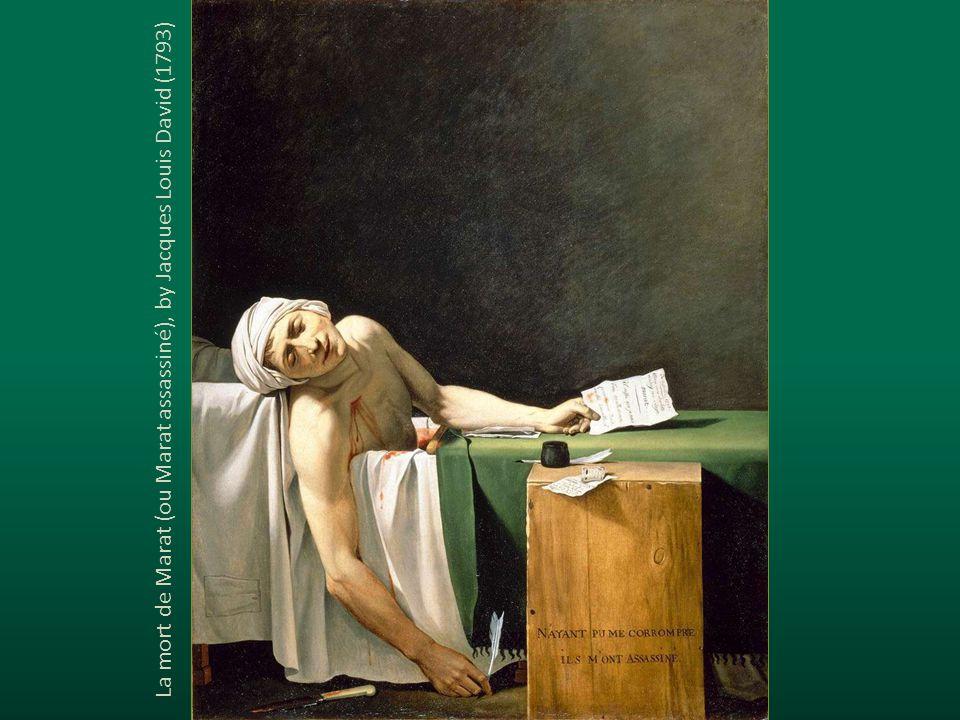 La mort de Marat (ou Marat assassiné), by Jacques Louis David (1793)