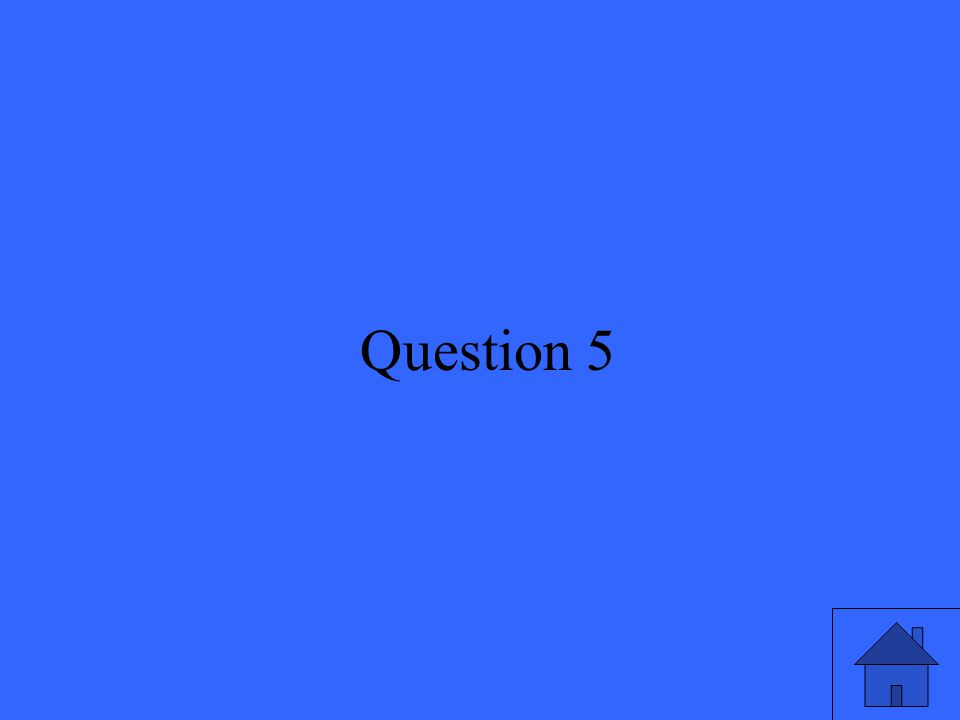 11 Question 5