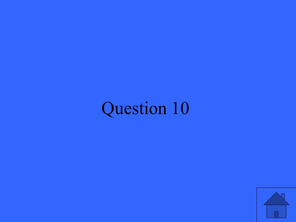 21 Question 10