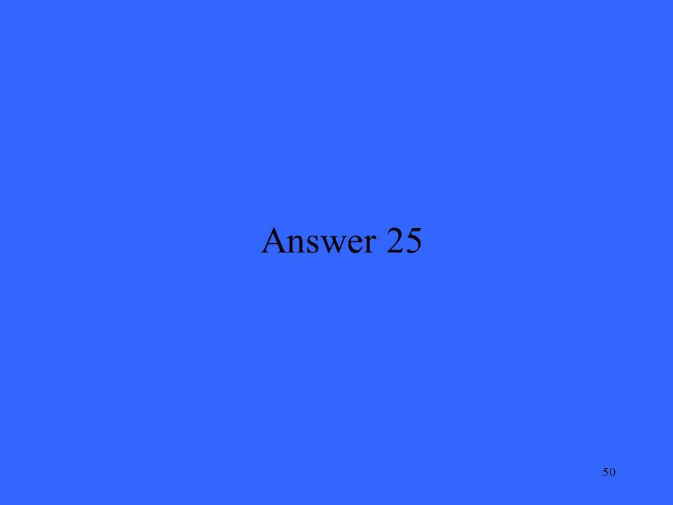 50 Answer 25