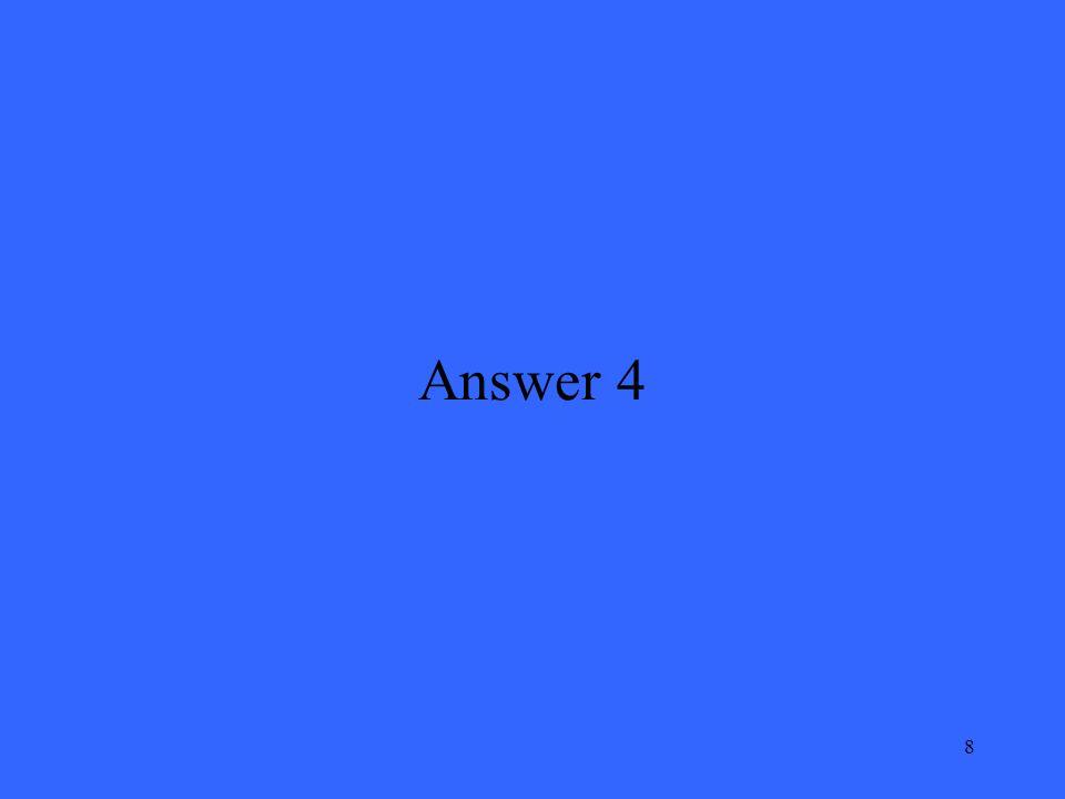 8 Answer 4