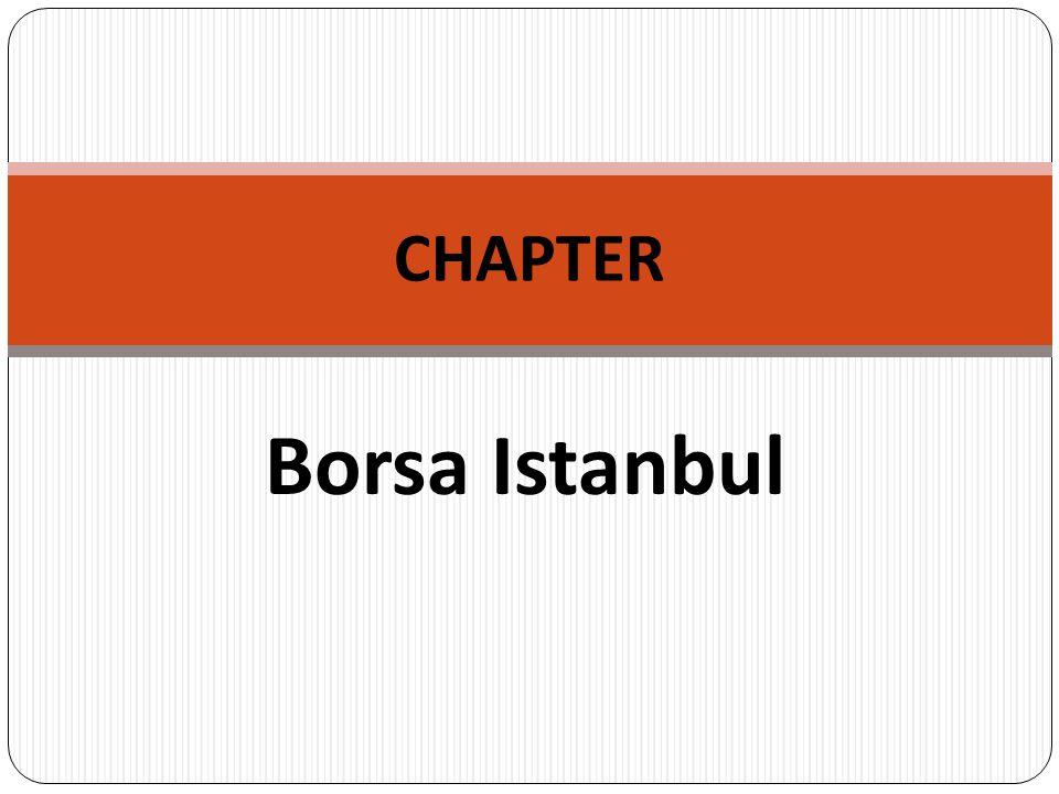 Borsa Istanbul CHAPTER