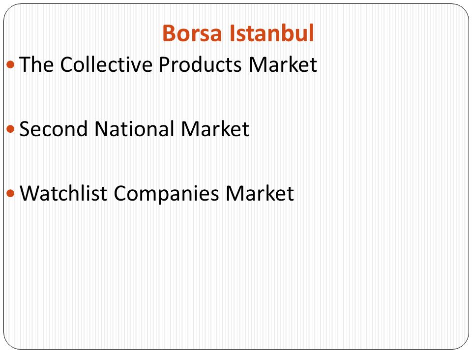 Borsa Istanbul The Collective Products Market Second National Market Watchlist Companies Market