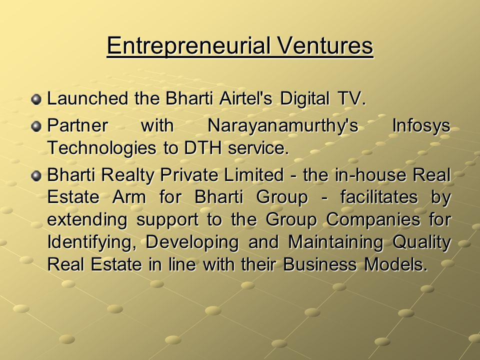 Entrepreneurial Ventures Launched the Bharti Airtel s Digital TV.