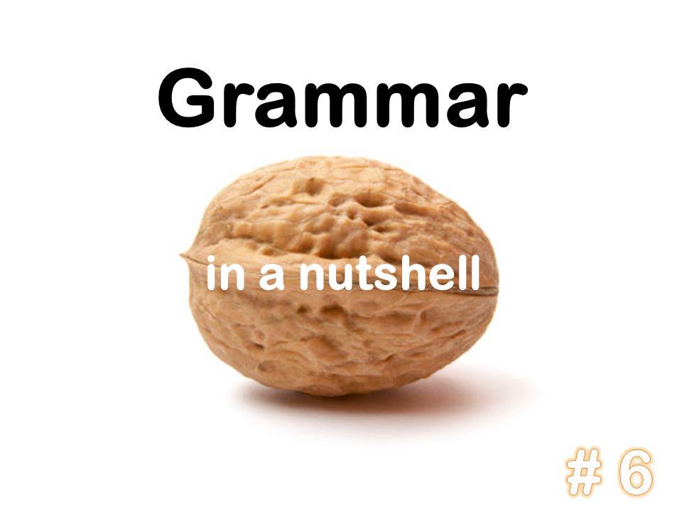 Grammar in a nutshell