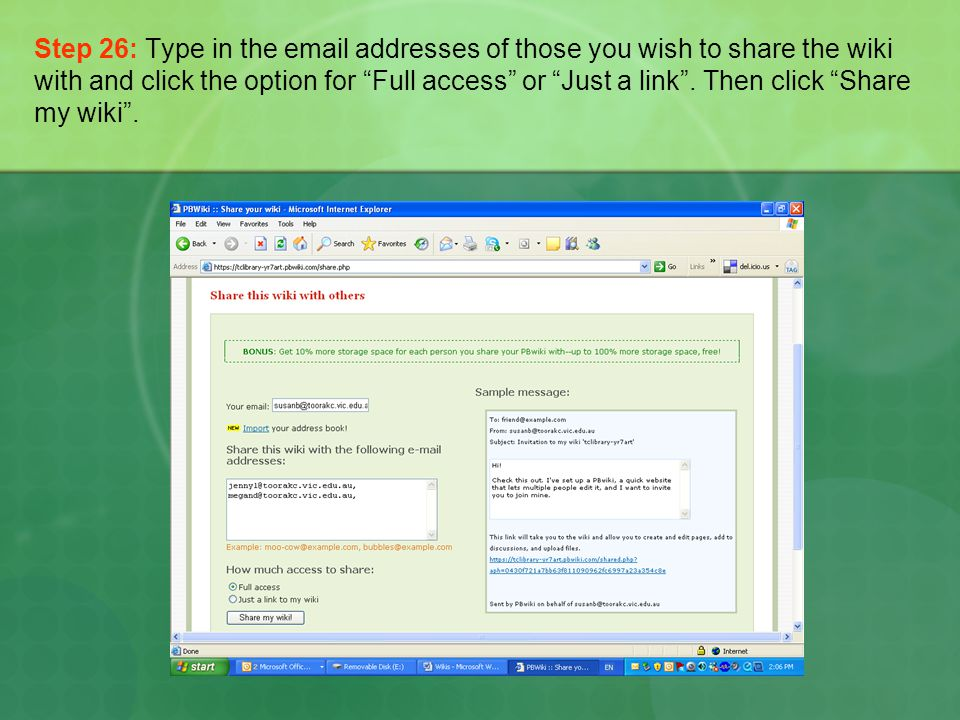 Step 26: Type in the  addresses of those you wish to share the wiki with and click the option for Full access or Just a link .