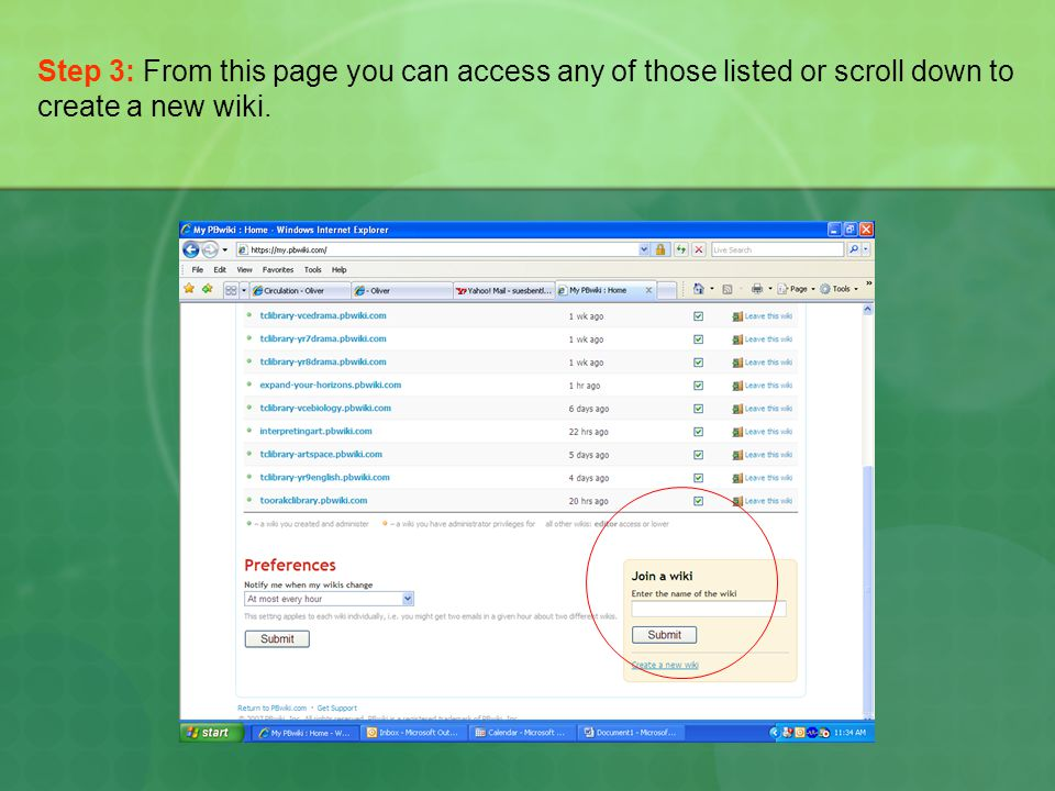 Step 3: From this page you can access any of those listed or scroll down to create a new wiki.