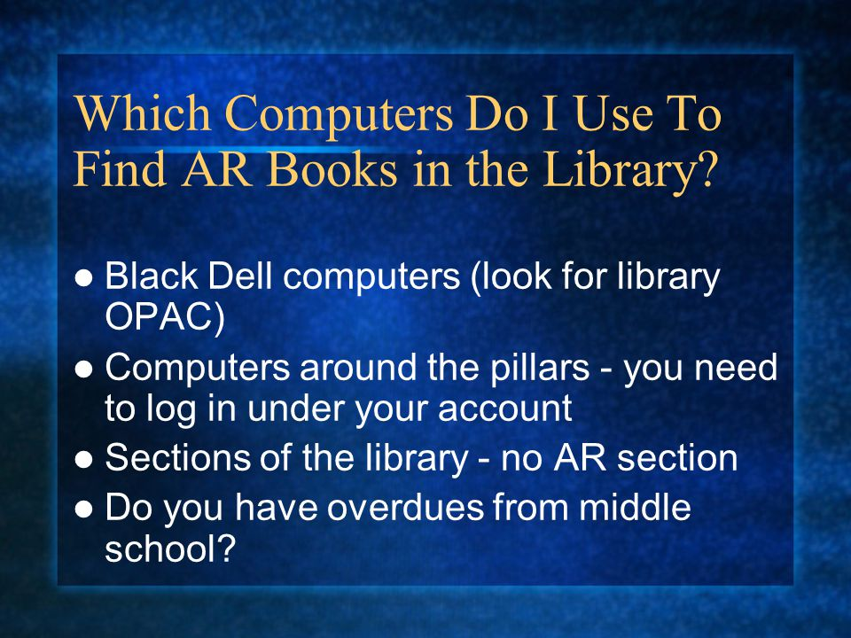 Which Computers Do I Use To Find AR Books in the Library.