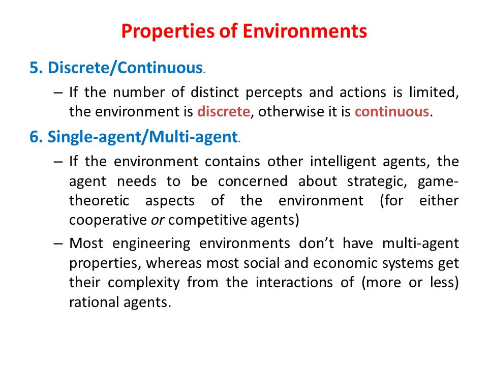 Properties of Environments 5. Discrete/Continuous.