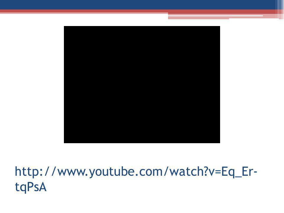 http://www.youtube.com/watch?v=Eq_Er- tqPsA